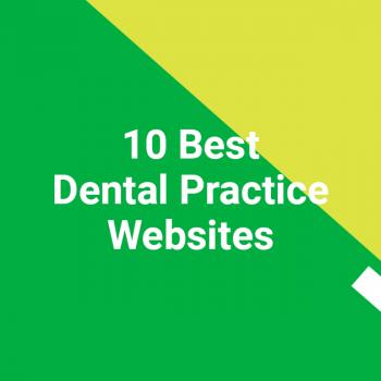 10 Best Dental Practice Websites