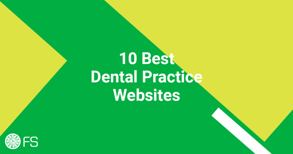10 Best Dental Practice Websites