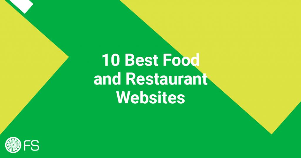 10 Best Food and Restaurant Websites
