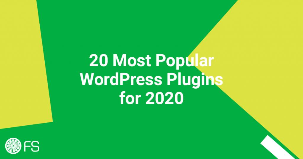 20 Most Popular WordPress Plugins for 2020
