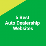 5 Best Auto Dealership Websites