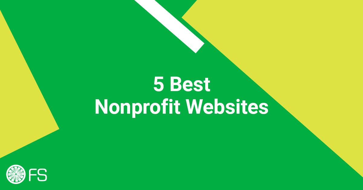 5 Best Nonprofit Websites