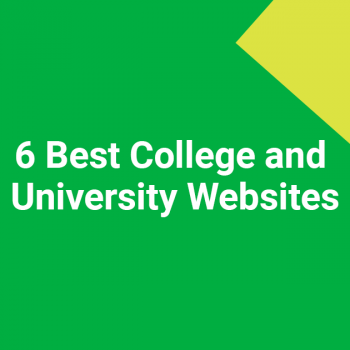 6 Best College and University Websites