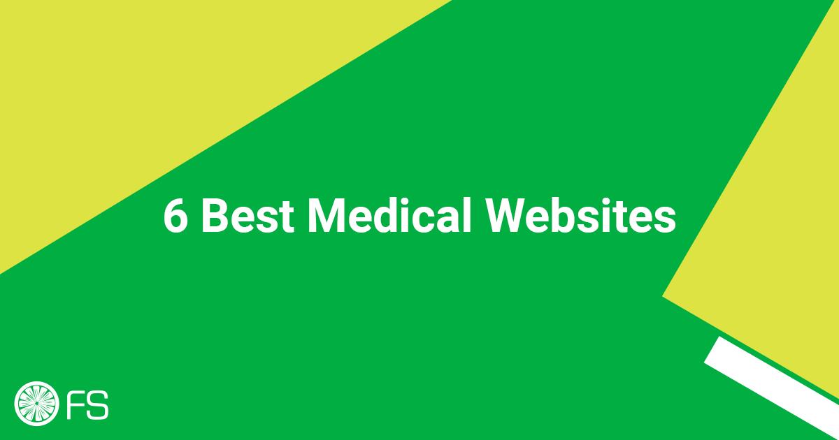 6 Best Medical Websites