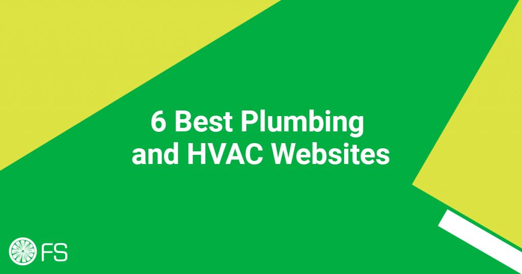 6 Best Plumbing and HVAC Websites