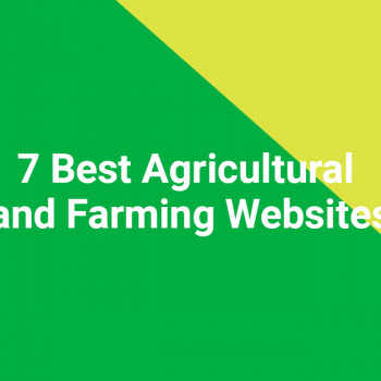 7 Best Agricultural and Farming Websites
