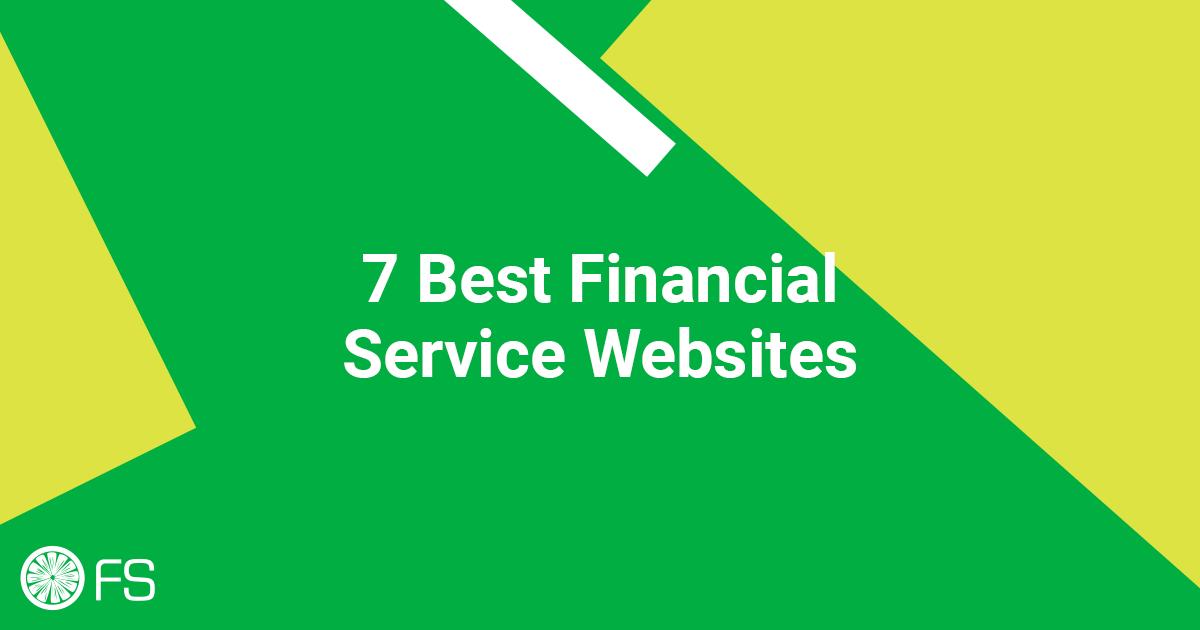7 Best Financial Service Websites