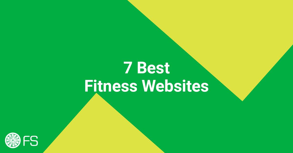 7 Best Fitness Websites