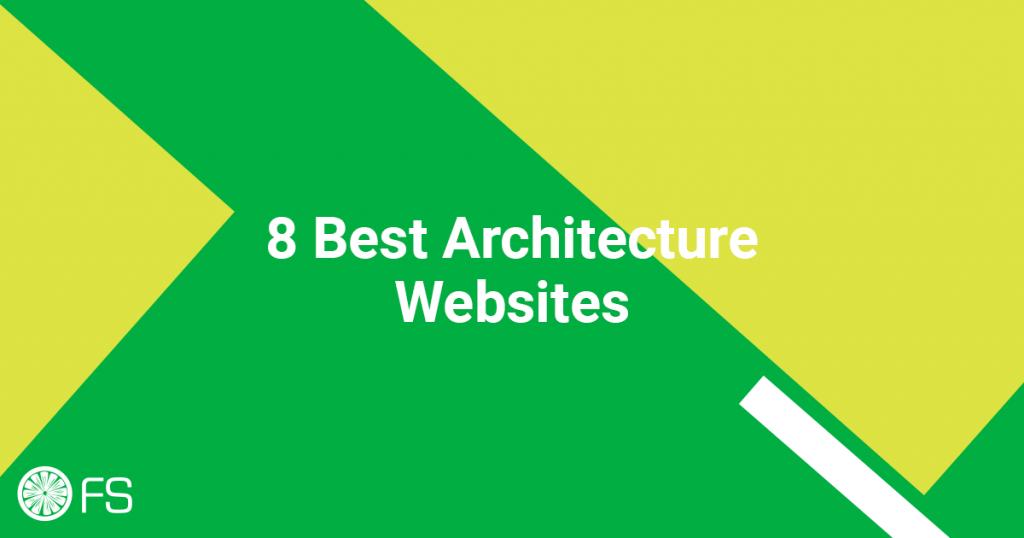 8 Best Architecture Websites