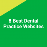 8 Best Dental Practice Websites