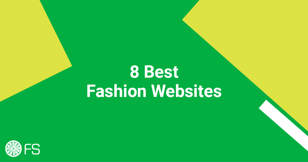 8 Best Fashion Websites