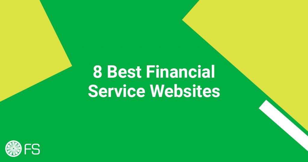 8 Best Financial Service Websites