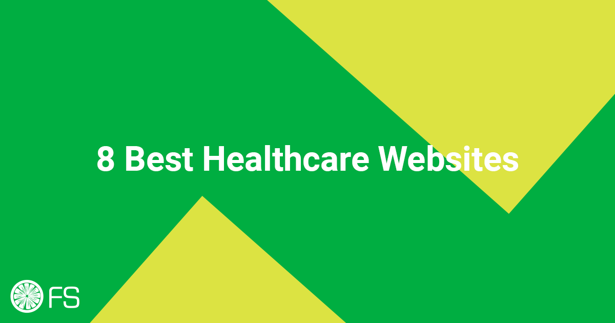 8 Best Healthcare Websites