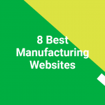 8 Best Manufacturing Websites