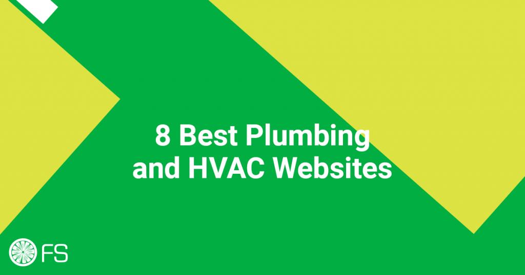 8 Best Plumbing and HVAC Websites