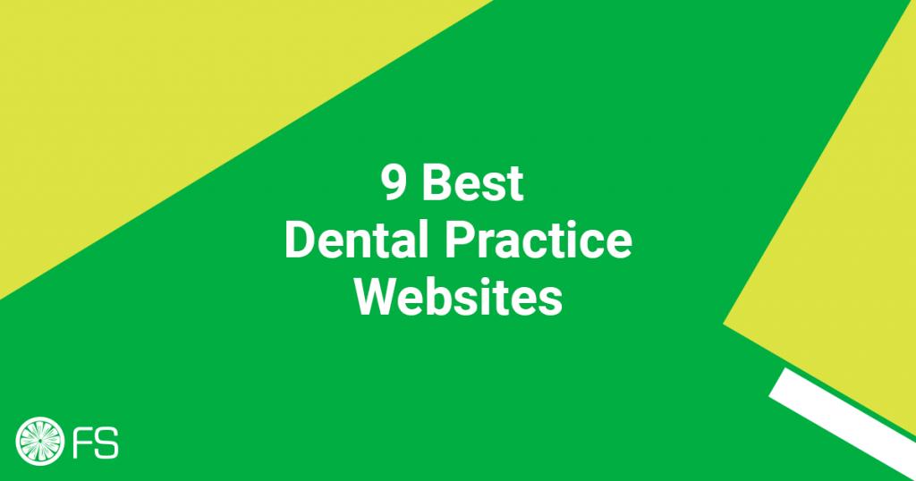 9 Best Dental Practice Websites