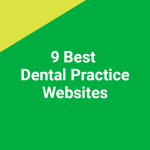 9 Best Dental Practice Websites