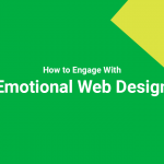 How to Engage With Emotional Web Design