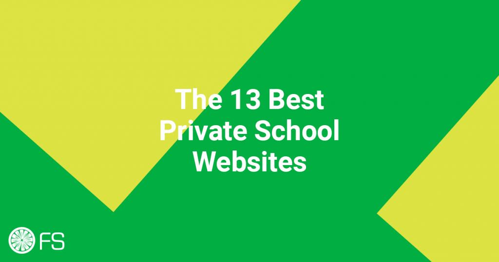 The 13 Best Private School Websites