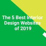 The 5 Best Interior Design Websites of 2019